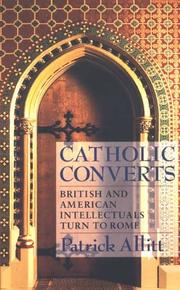 Cover of: Catholic Converts: British and American intellectuals turn to Rome