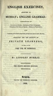 English exercises adapted to Murray's English grammar by Lindley Murray