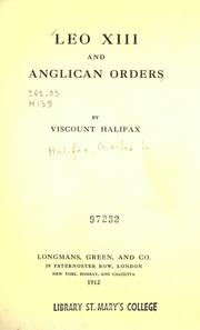Cover of: Leo XIII and Anglican orders | Halifax, Charles Lindley Wood, viscount