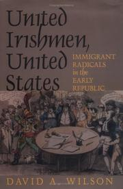 Cover of: United Irishmen, United States | Wilson, David A.