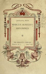 Cover of: Thoughts: The Communings with Himself of Marcus Aurelius Antoninus, Emperor of Rome