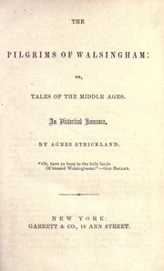 Cover of: The pilgrims of Walsingham: or, Tales of the middle ages. An historical romance.