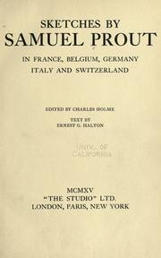 Cover of: Sketches by Samuel Prout, in France, Belgium, Germany, Italy and Switzerland by Samuel Prout