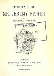Cover of: The tale of Mr. Jeremy Fisher | Beatrix Potter