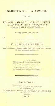Cover of: Narrative of a voyage to the Ethiopic and South Atlantic Ocean, Indian Ocean, Chinese Sea, North and South Pacific Ocean, in the years 1829, 1830, 1831