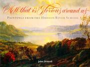 Cover of: All that is glorious around us | John Paul Driscoll