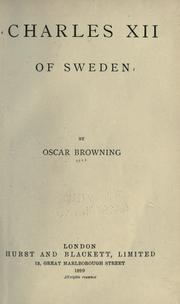 Charles XII of Sweden by Oscar Browning