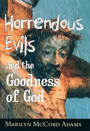 Cover of: Horrendous evils and the goodness of God