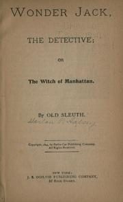 Cover of: Wonder Jack, the detective; or, The witch of Manhattan