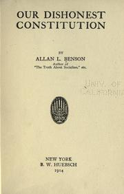 Cover of: Our dishonest Constitution | Allan L. Benson