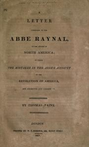 Cover of: Letter addressed to the Abbe Raynal: In which the mistakes in the abbe's account of the revolution of America are corrected and cleared up.