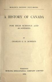 Cover of: A history of Canada, for high schools and academies