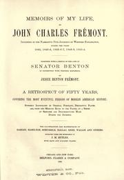 Cover of: Memoirs of my life | John Charles Frémont