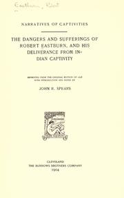 Cover of: The dangers and sufferings of Robert Eastburn