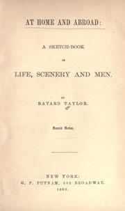 Cover of: At home and abroad: a sketch-book of life, scenery and men