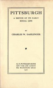 Cover of: Pittsburgh by Charles William Dahlinger