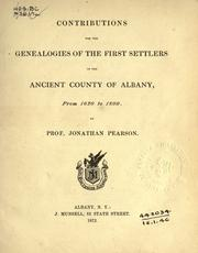 Cover of: Contributions for the genealogies of the first settlers of the ancient county of Albany, from 1630 to 1800. by Jonathan Pearson