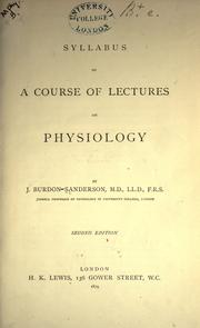 Cover of: Syllabus of a course of lectures on physiology