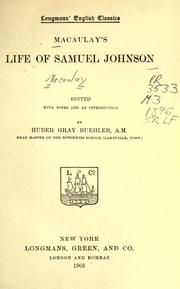 Cover of: Macaulay's Life of Samuel Johnson: with a selection from his Essay on Johnson