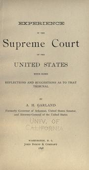 Cover of: Experience in the Supreme court of the United States: with some reflections and suggestions as to that tribunal
