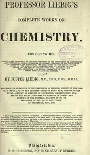 Cover of: Liebig's complete works on chemistry ..