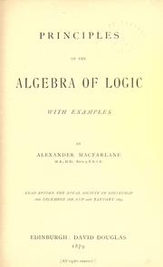 Cover of: Principles of the algebra of logic
