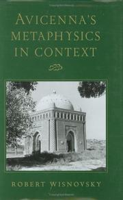 Avicenna's Metaphysics in Context by Robert Wisnovsky