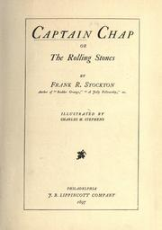 Cover of: Captain Chap, or, The rolling stones