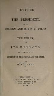 Cover of: Letters to the president on the foreign and domestic policy of the Union