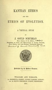 Cover of: Kanthian ethics and the ethics of evolution