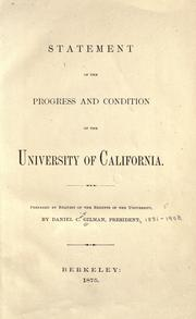 Cover of: Statement of the progress and condition of the University of California