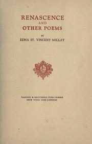 an analysis of the times in which a woman was to operate in the poem renascence by edna st vincent m Poet and playwright edna st vincent millay was born in rockland, maine, on february 22, 1892 her mother, cora, raised her three daughters on her own after asking her husband to leave the family home in 1899.