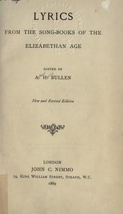 Lyrics from the song-books of the Elizabethan age by Bullen, A. H.