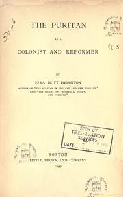 Cover of: The Puritan as a colonist and reformer