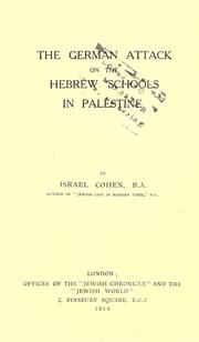 Cover of: The German attack on the Hebrew schools in Palestine