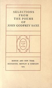 Cover of: Selections from the poems of John Godfrey Saxe