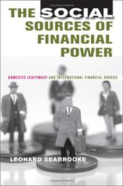 Cover of: The social sources of financial power | Leonard Seabrooke