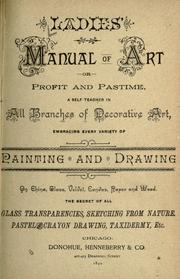 Cover of: Ladies' manual of art by Donohue, M. A. & Company, Chicago.