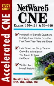 Cover of: Accelerated Netware 5 Cne Study Guide (Accelerated CNE Study Guides) | Dorothy L. Cady