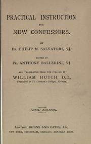 Cover of: Practical instruction for new confessors by
