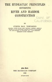 Cover of: The hydraulic principles governing river and harbor construction