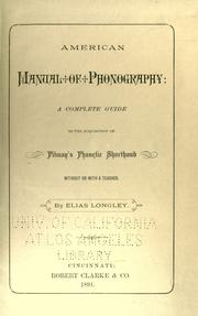 Cover of: American manual of phonography: a complete guide to the acquisition of Pitman's phonetic shorthand ..