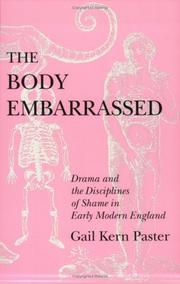 Cover of: The body embarrassed | Gail Kern Paster