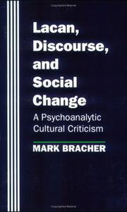 Cover of: Lacan, discourse, and social change: a psychoanalytic cultural criticism