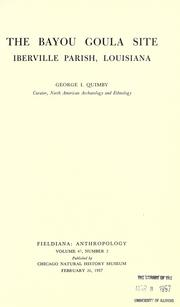 The Bayou Goula site, Iberville Parish, Louisiana by George Irving Quimby