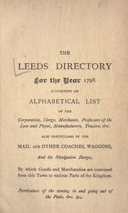 Cover of: The Leeds directory for the year 1798 |