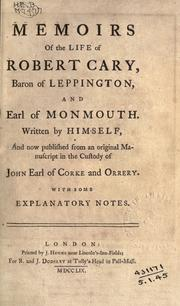 Cover of: Memoirs of the life of Robert Cary, Baron of Leppington, and Earl of Monmouth