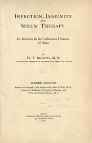 Cover of: Infection, immunity and serum therapy: in relation to the infectious diseases of man