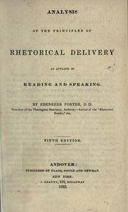Cover of: Analysis of the principles of rhetorical delivery as applied in reading and speaking
