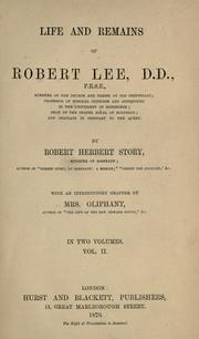 Cover of: Life and remains of Robert Lee, D.D., F.R.S.E | Robert Herbert Story